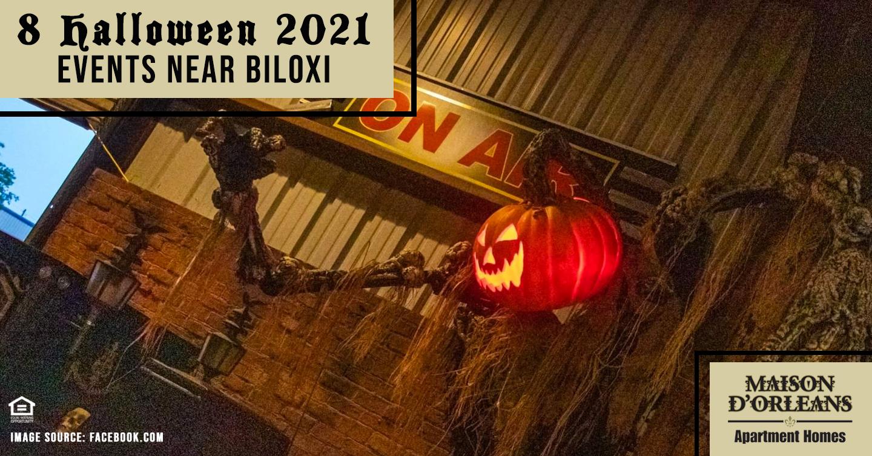 8 Halloween 2021 Events Near Biloxi